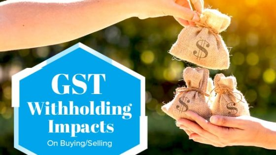 GST withholding Impacts Buying Selling