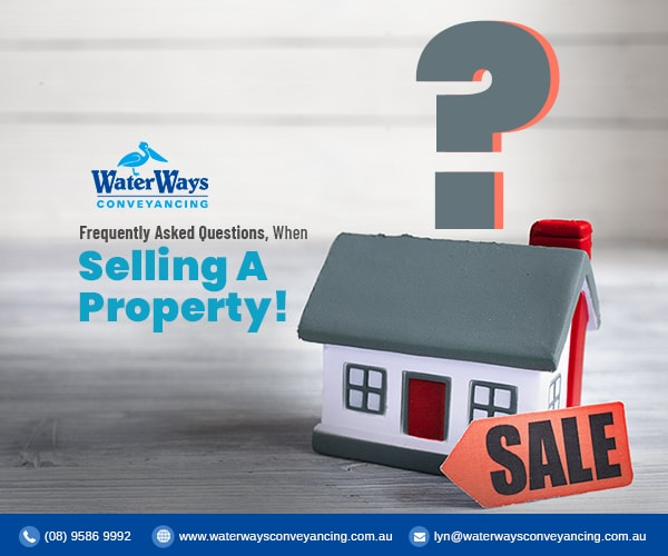 FAQs When Selling a Property