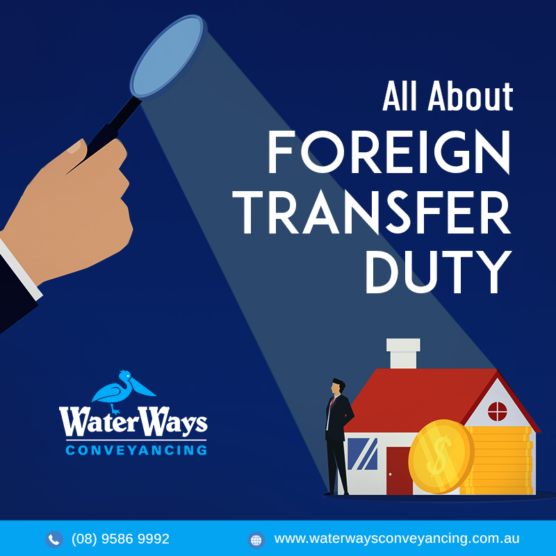 About Foreign Transfer Duty