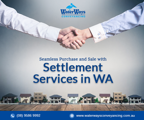 Tips for seamless purchase and sale with settlement services WA