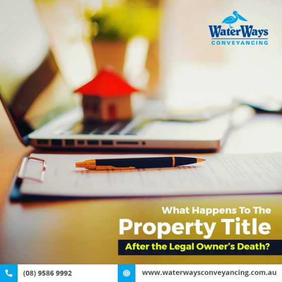 What Happens to the Property Title After the Registered Proprietors Death